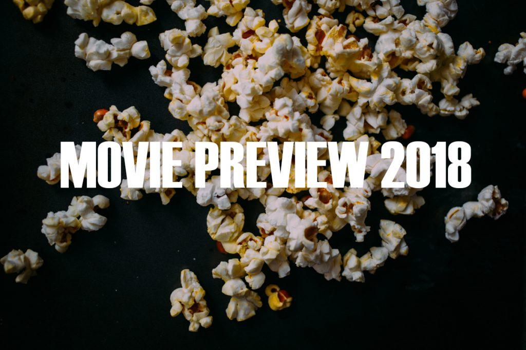 2018 – nasz przegląd najciekawszych premier filmowych