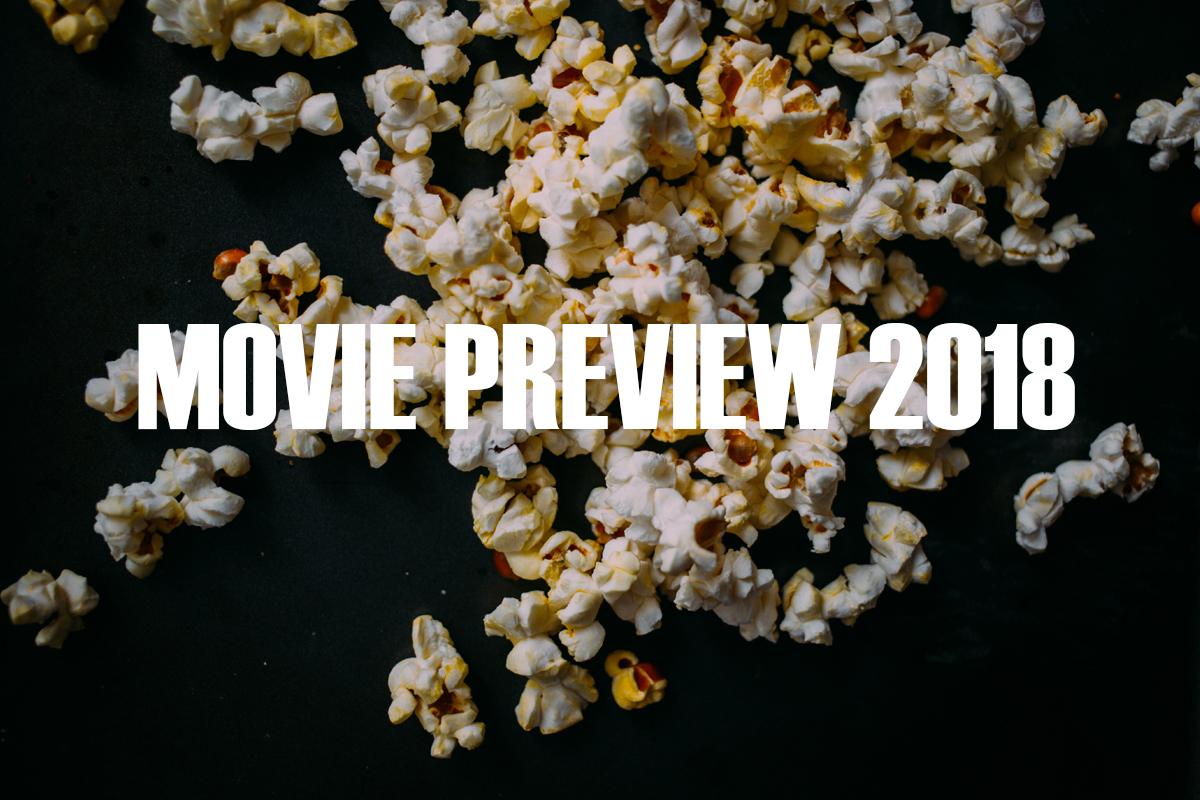 Seznam očekávaných filmů 2018, které byste měli vidět!